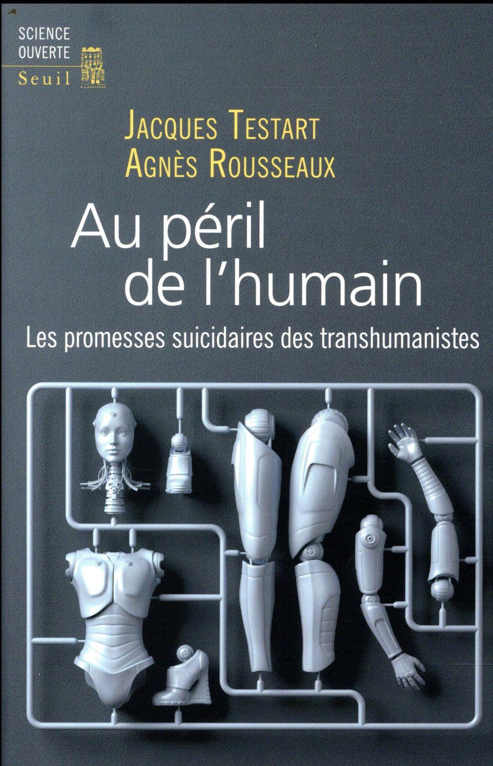 AU PERIL DE L'HUMAIN : LES PROMESSES SUICIDAIRES DES TRANSHUMANISTES