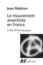 Couverture de Le mouvement anarchiste en France t. 2