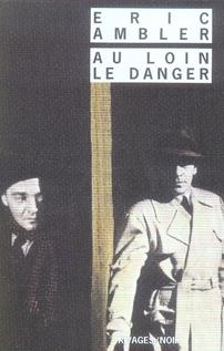 AU LOIN LE DANGER