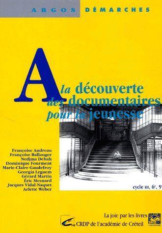 A La Decouverte Des Documentaires Pour La Jeunesse