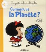 Couverture de La petite philo de Mafalda ; comment va la planète