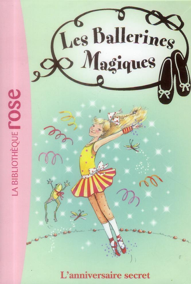 Les Ballerines Magiques T.22 ; L'Anniversaire Secret