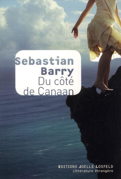 Du côté de Canaan : roman | Barry, Sebastian. Auteur