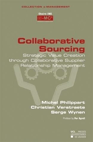 Collaborative Sourcing Strategic Value Creation Through Collaborative Supplier Relationship Manageme