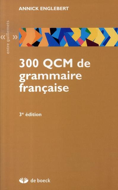300 Qcm De Grammaire Francaise