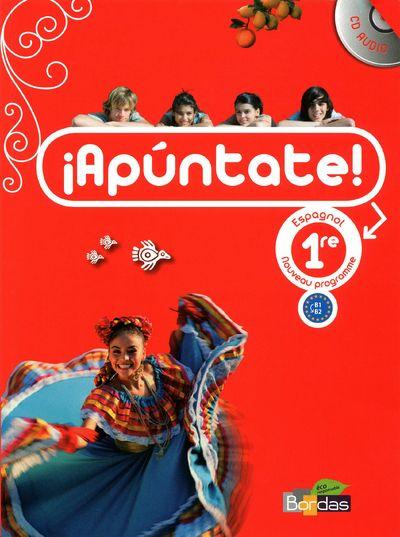 Apuntate ; Espagnol ; 1re Livre Eleve