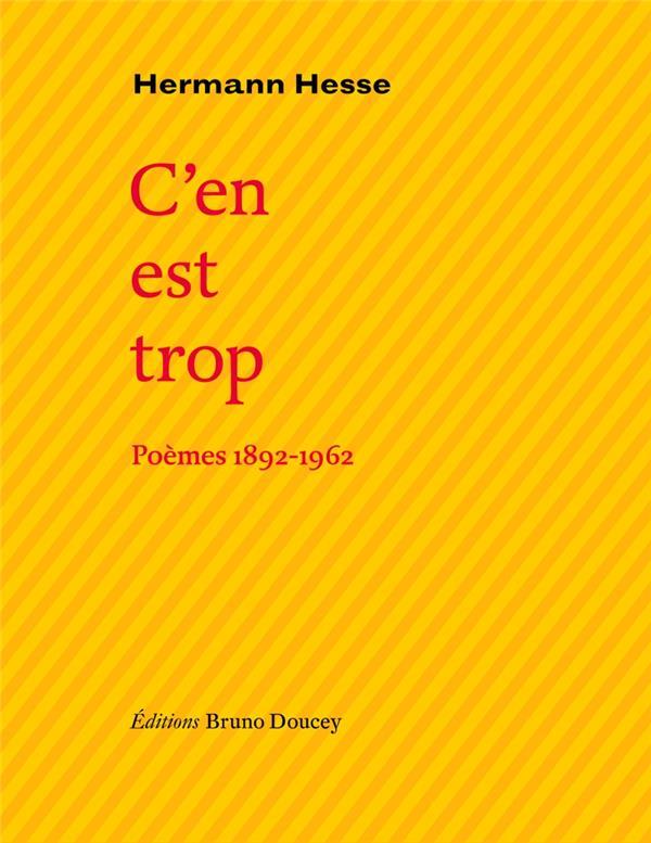 C'EN EST TROP, POEMES 1892-1962
