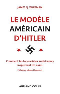 LE MODELE AMERICAIN D'HITLER
