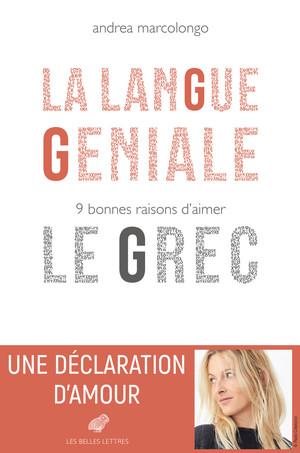 LA LANGUE GENIALE : 9 BONNES RAISONS D'AIMER LE GREC