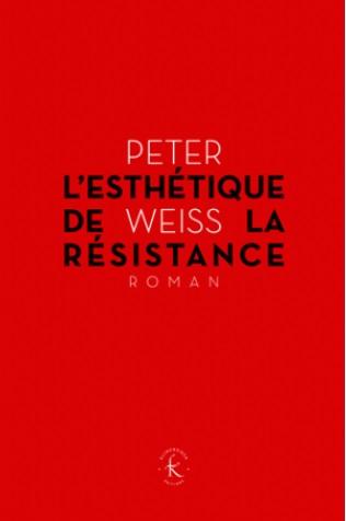 L'ESTHETIQUE DE LA RESISTANCE