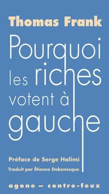 POURQUOI LES RICHES VOTENT A GAUCHE