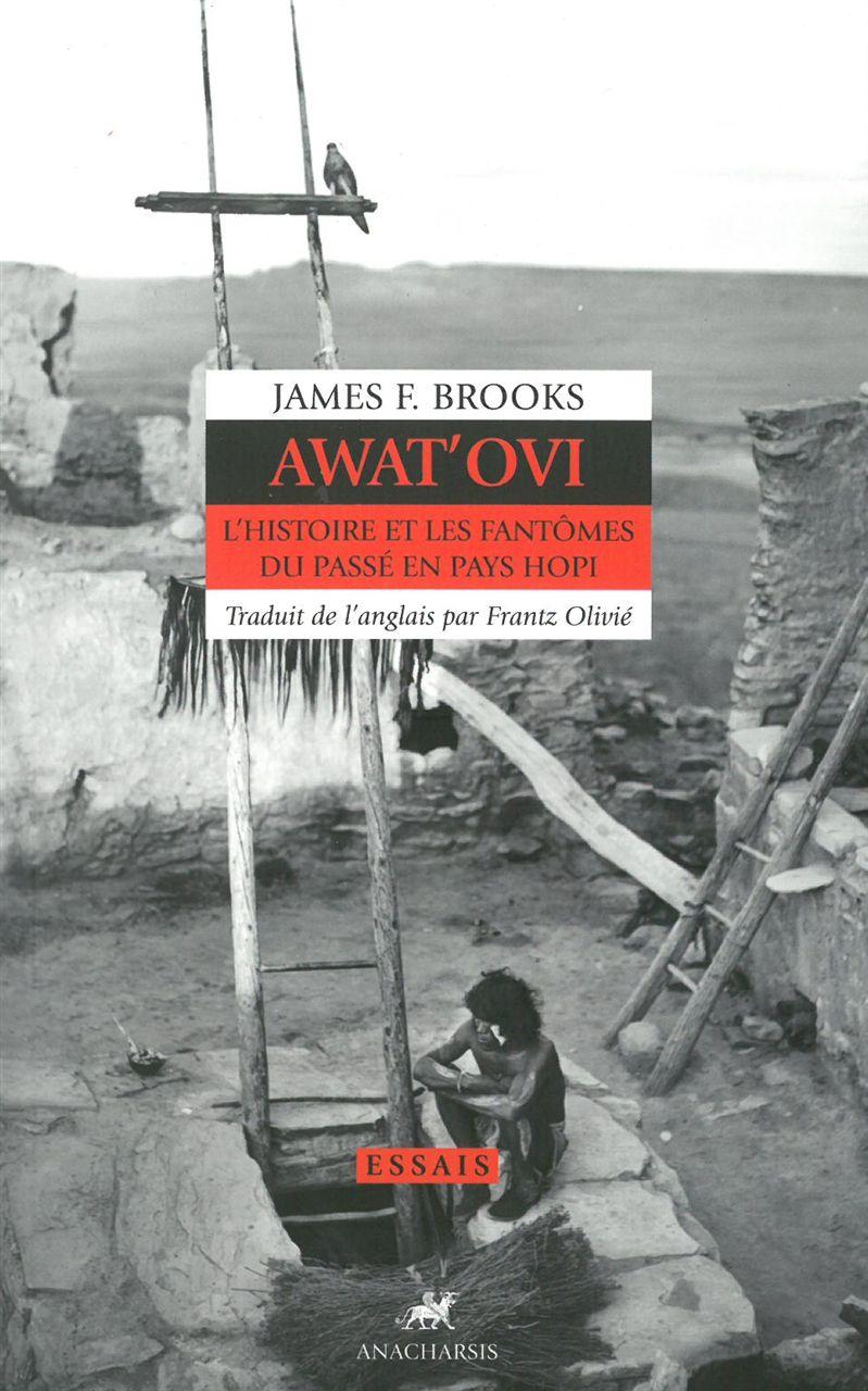 AWAT'OVI : L'HISTOIRE ET LES FANTOMES EN PAYS HOPI